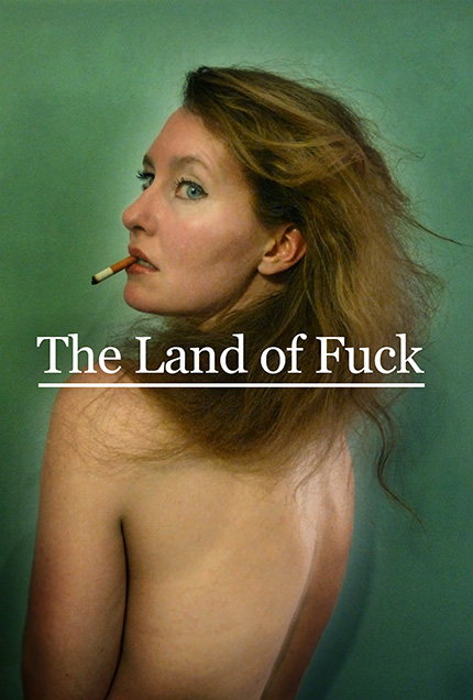 The Land of Fuck (a fable)